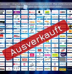 Ausverkaufte Connect – Digital Commerce Conference 2019 #dcomzh