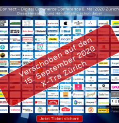 Covid-19 Info: Connect – Digital Commerce Conference und Award-Verleihung neu am 15. September 2020 #dcomzh